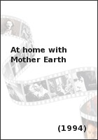 At home with Mother Earth