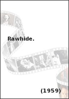 Rawhide. The complete first season